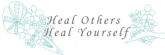Heal Others Heal Yourself